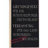 Grundgesetz für die Bundesrepublik Deutschland & Verfassung für das Land Nordrhein-Westfalen (1956)