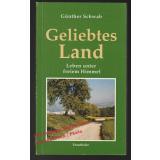 Geliebtes Land: Leben unter freiem Himmel - signiert -  Schwab, Günther