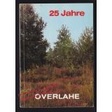 25 Jahre Overlahe ( Bösel bei Cloppenburg) 1956-1981  - Dorfgemeinschaft Overlahe (Hrsg)