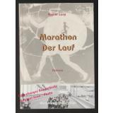 Marathon: Der Lauf  - signiert -  Luce, Rainer