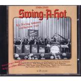 Swing-a-hot 1940-1943: Als Swing tanzen verboten war * MINT *