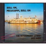 Veterinary Street Jazz Band: Roll On, Mississippi, Roll On  * VG+*