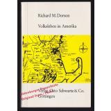Volksleben in Amerika. Mündliche Überlieferungen, Volksglauben und Bräuche  - Dorson,Richard M.