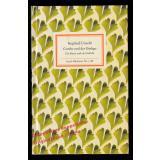 Goethe und der Ginkgo: Ein Baum und ein Gedicht  - Unseld,Siegfried