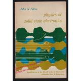 Physics of Solid State Electronics: Merrill Series in Electronics (1966)  - Shive, John N.