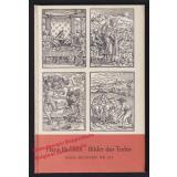 Bilder des Todes  = Insel-Bücherei Nr. 221 (1965)  - Holbein, Hans