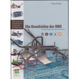 Die Geschichte der BBG: Von Rudolph Sack bis Amazone  - Dreyer, Klaus