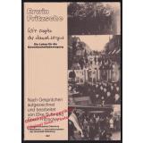Wir sagten, der Mensch ist gut: Ein Leben für die Gewerkschaftsbewegung   - Fritzsche, Erwin