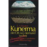 Kunerma, der Ort, wo niemand wohnt  - Rauter, Ernst A.