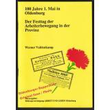 100 Jahre 1. Mai in Oldenburg - Vahlenkamp, Werner